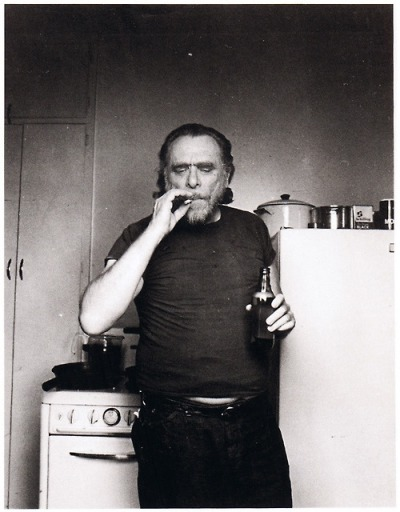 just cuz i need to read more bukowski. been a couple years.