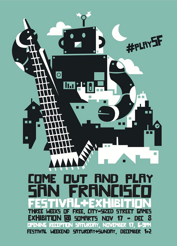 Urban playground. San Francisco's Come Out and Play festival will transform the city into a giant outdoor playground. The free, volunteer-organized event includes an exhibition of collaborative, public street games that opens this weekend at SOMArts. The Festival proper goes down December 1-2, with large-scale, live games throughout the neighborhood. RSVP to skip the lines at the opening party tomorrow night!