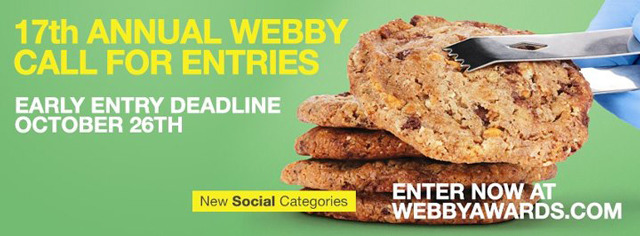 webbys:  Thrilled to welcome new Webby judges Tumblr's David Karp, blogger Robert Scoble, New York City Chief Digital Officer Rachel Sterne, Artist and Director Chris Milk, OK Go's Damien Kulash, Founder of Laughing Squid Scott Beale and Bradford Shellhammer of Fab.com!  See our new Social categories and have your work judged by our esteemed jurors — enter by October 26th for early bird pricing: http://wbby.co