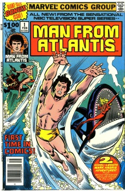 Marvel Comics' adaptation of THE MAN FROM ATLANTIS. Ironically, it was the failure of this very NBC television show that caused CBS to pull the plug on a proposed SUB-MARINER show in the late 1970s.