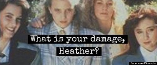 'Heathers' Quotes: 14 One Liners We Hope They Include In The TV Remake