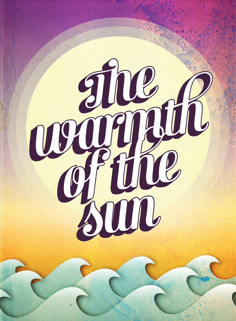 betype:  The Warmth of the Sun (by Grafisk Anstalt (www.grafiskanstalt.dk))
