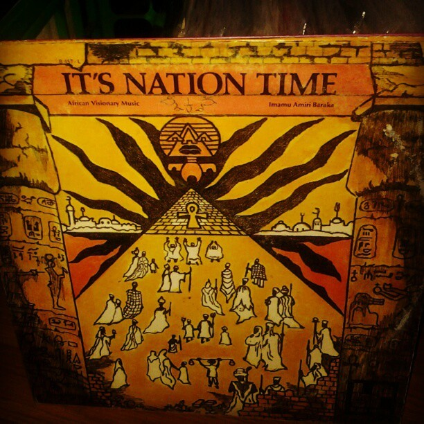 Imamu Amiri Baraka - It's Nation Time. Got the ill lineup #IdrisMuhammad #LonnieListonSmith #GaryBartz #ReggieWorkman #HerbieLewis #AmiriBaraka #vinyl #records #LP #Jazz #FreeJazz #SpiritualJazz #BlackForum #Motown (Taken with Instagram)