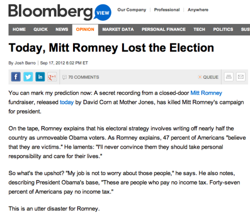"kohenari:  The interesting thing about Mitt Romney is that he really wants to be president. But what's not clear to me is why he wants to be president — and, actually, it might not be clear to him either. Being president means being important and it seems like a logical thing to do if you're born into a successful, powerful family and then went on to be successful and powerful yourself. But here's the thing: Why would you want to be president of a country when you hold almost half of the citizenry in utter contempt? I'm not being flippant here; this is something I desperately want someone to ask Romney. Let's imagine that I was being interviewed for a teaching job — as I have been once or twice in the past — and someone asked me my teaching philosophy. What do you suppose would happen if my response was that I simply write off 47% of my class at the beginning of each semester because they're stupid and lazy? I wouldn't get the job. And rightly not. Because the students in my class — all of them — are my responsibility. I want to be a teacher because I want to educate the students. Not 53% of them, all of them. I start each semester full of excitement because each class is a blank slate, a totally new opportunity to work with a room full of young people. I don't imagine that they're all potential Rhodes Scholars, but I'm hopeful that — as a result of doing my job — they'll all learn something they didn't know before or come away with a new appreciate for something we've read. So, honestly, why does Mitt Romney want to be president? Incidentally, if you want to learn more about Romney's 47% comments, here's more from Mother Jones: ""Read Josh Barro's piece here. Inspiration here.""  honestly i don't think some of his people are really going to switch sides or change their minds about Romney. they're too blind sighted with hate for Obama to even reconsider Romney."