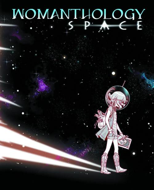 Market Monday Womanthology: Space #1, creators include: Sandy-King Carpenter, Tanja Wooten, Stephanie Hans, Bonnie Burton, Jessica Hickman, Ming Doyle, Jordie Bellaire, Anna Bowie, Sarah Elkins, Maja Sukeile Klockljung, Chrissie Zullo, Stacie Ponder, and Rachel Deering  Womanthology: Space, the follow up to the hit Kickstarter project, Womanthology: Heroic, starts off with the first of five out-of-this-world issues: Moon. Each issue contains three 6-page stories, plus pinups, how-tos, and more, by women of all ages and experience. Check out a haunted space station, a snarky robot, and so much more in this debut issue.