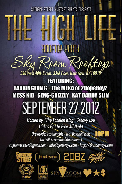 "09.27.12 in NY! ""The High Life"" Rooftop Party"