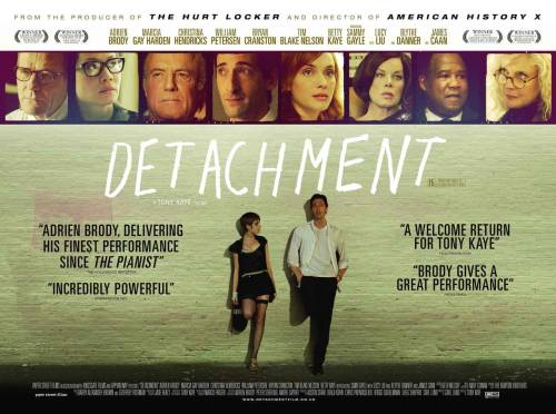 #269 - Detachment (2011, USA) 7 / 10 First third needs work, but the rest is special, painful and important. 9/17/12