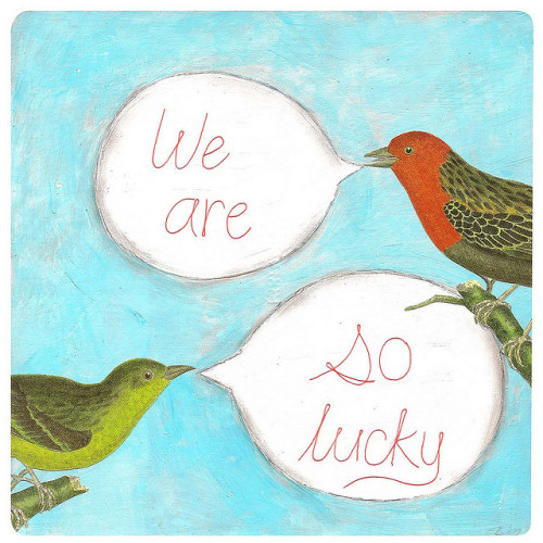 We Are So Lucky by shelley lane on Flickr.