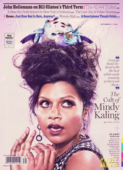 "Fantastic interview with Mindy Kaling in this weeks (months?) New York magazine.  She did hit one patch of self-doubt when she wrote the Mindy pilot under a development deal with NBCUniversal, only to see NBC pass on even making it (rather than shelving it after seeing the finished product). ""I was definitely disappointed,"" she says. ""NBC was the only place I'd ever worked, and I didn't know if anyone else would want it."" But then it landed in the hands of Fox's Kevin Reilly, who'd been a champion of The Office during its poorly rated first season when he was president of NBC, and he had it green-lighted.  I can't wait to see The Mindy Project, even though the premise seems remarkably normal by sitcom standards."