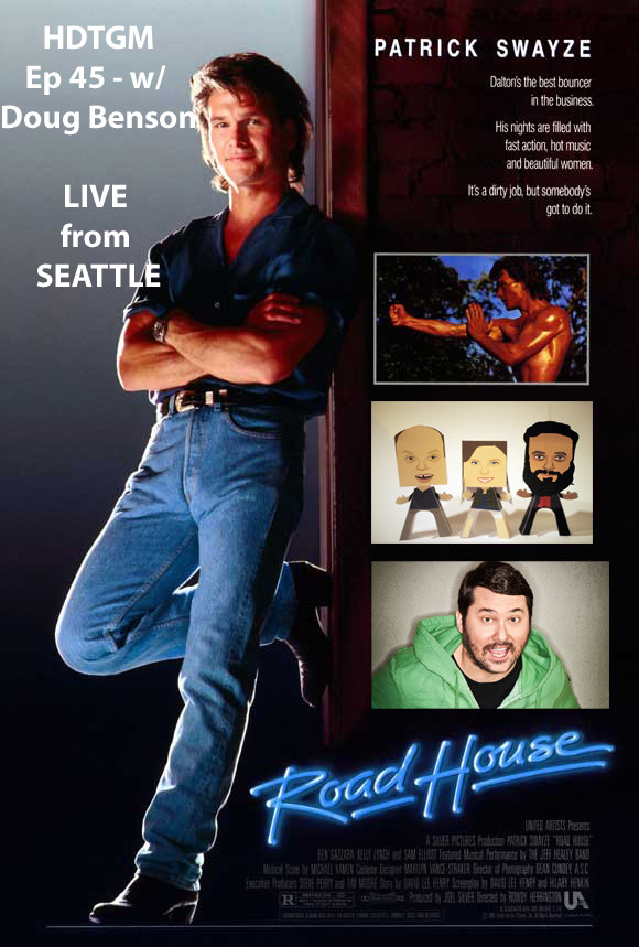 "paulscheer:  HOW DID THIS GET MADE? LIVE Ep 45: ROADHOUSE w/ Doug Benson  We welcome back Doug Benson as we talk about the Mt. Everest of ""PERFECT"" Bad Movies.  If you love movies with huge explosions, bar fights, and monster trucks, then you have to watch Road House immediately. Our first return guest, Doug Benson, joined us for this week's How Did This Get Made? LIVE at Bumbershoot! We discuss everything from throat ripping to everybody going commando to the lack of any police involvement. That's not all, we also open it up to questions to make sure we didn't miss anything important in this amazing movie that even babies are sure to love. Listen Now"