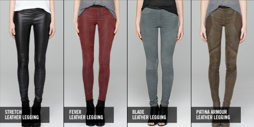 THE LEATHER LEGGING.  Now available in assorted colors and styles.