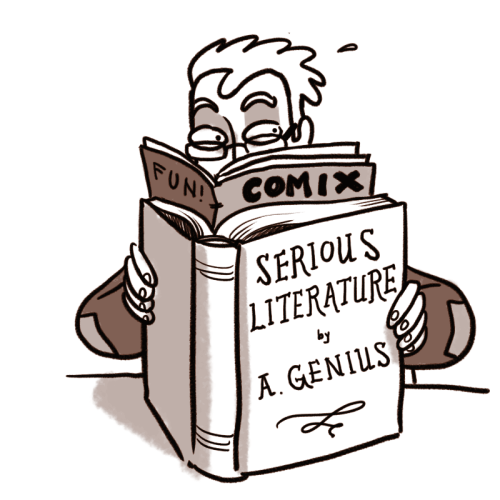 beatonna:  dylanmeconis:  I just posted something I've been wanting to write for a long time: an essay on how NOT to write comics criticism. It's my personal hit-list of the top ten intellectual misconceptions, dumb shortcuts, and silly cliches that I encounter in otherwise intelligent book reviews, articles, and interviews. You can read it over at my blog!  Dylan will save us all!  THIS! This essay right here is spot on. And what's extra hilarious is many of these misconceptions and criticisms of comics as a medium were regularly applied to novels back in the 18th and 19th centuries. Irony is a bitch, man. [insert evil laugh here] . Also, why do I feel like this picture pretty much sums up my entire blog?