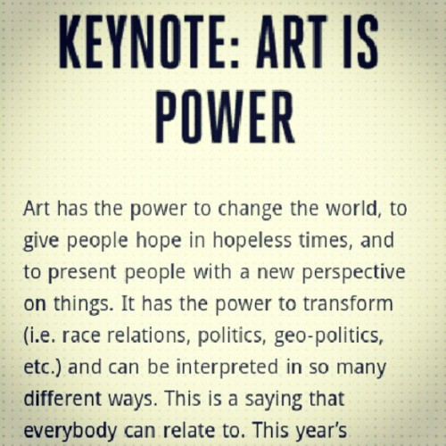 livetoaspire:  Art is power! @manifesto (Taken with Instagram)  Art. You. Power. Elysium.