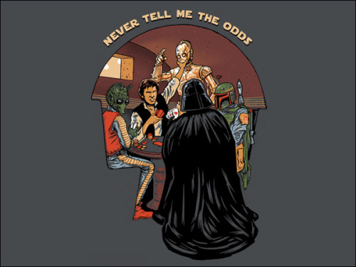 """Never tell me the odds"" T-Shirt // from TshirtBordello.com Han may be in over head on this one, but he certainly doesn't want to hear about! Here's a shot of me modeling another one of their great SW shirts…"