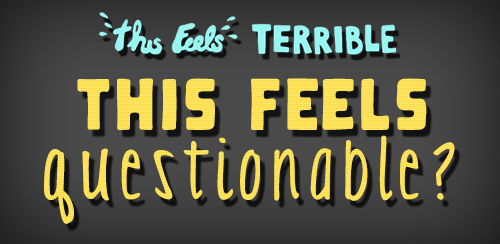 "thisfeelsterrible:  Hello, dear listeners! Welcome to This Feels Questionable! On the latest episode of This Feels Terrible, Erin was joined by Charley Koontz, who plays ""Fat Neil"" on Community. Many topics were covered, from robots with faces to people with robot vaginas. So, listeners, what are your thoughts? Answer the poll questions below by replying to this post. If you want to expand, reblog with your reactions or give us a shout in our Askbox!1. What is your definition of a hipster?A) A poseur who only wants to appear to be something than actually be it. B) Somebody who wears flannel, only drinks PBR, and listens to Miley Cyrus ""ironically.""C) Somebody who says ""You probably haven't heard of it""about their interests. 2. What's more terrifying: a robot with a face or without a face?A) I'm with Charley: a robot with a face.B) A robot without a face is clearly more frightening. C) All robots are terrifying whether they have faces or not.D) I welcome our future robot overlords. 3. Would you have sex with a robot? What about Lisa Leslie with a robotic vagina?A) I would have sex with both a robot and Lisa Leslie with a robotic vagina.B) I say no to robot sex, whether with full-robots or robotic parts. C) I would have sex with Lisa Leslie and her robotic ladyparts. D) Who is Lisa Leslie and why does she have a robotic vagina?4. Fedoras:A) Acceptable as long as you just killed somebody in Chicago in the 1940s.B) Acceptable if you look like you just killed somebody in Chicago in the 1940s.C) Always acceptable no matter how you are dressed.D) Never acceptable. They weren't even acceptable in the 1940s. Let us know what you think, and if you still haven't listened to the latest episode, head over here to download it! And as always, if you liked the show, please leave a review on iTunes, because spreading love is better than spreading disease."