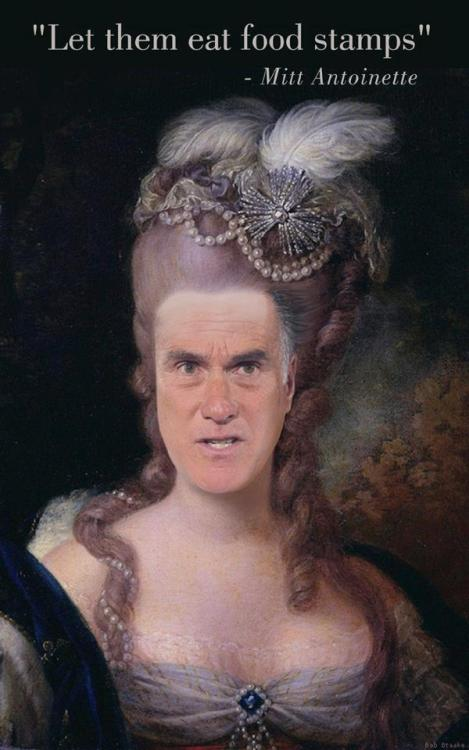 cindythetvisleakingg:  bluewut:  olive-orchestra:  Mitt Antoinette   The noise I just made, omfg. lololloll  what Mitty actually means…  I adore all the memes this man is inspiring.