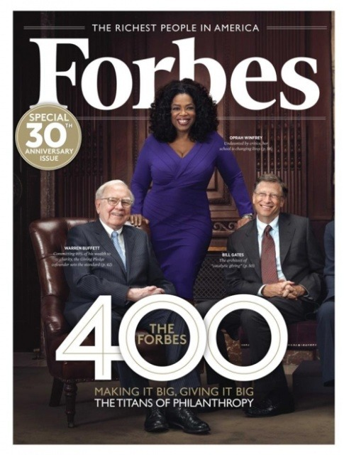 "Life on The Corner- Oprah Covers Forbes 400 30th Anniversary Issue Oprah often says that her life's work is to be a teacher and to give. Whether its knowledge, a car, a house, or a college education the media powerhouse has been giving for decades. I've read that great givers are great getters, I guess we can understand how she's attained such great wealth. She not only has a great bank account but a great spirit. The photo for the cover was taken at the Forbes 400 Summit on Philanthropy, ""a chance for the world's most successful people to use their resources and the mindset that built that success to try to solve the world's most intractable problems.""  Oprah was one of the 12 greatest living philanthropists in the world. They are: Warren Buffett, Bill Gates, Melinda French-Gates, Pete Peterson, Leon Black, Jon Bon Jovi, Marc Benioff, David Rubenstein, Steve Case, Laura Arrillaga-Andressen and Marc Andressen. They all equal $126 billion all in one place with one goal, to change the world. I can't wait until the world philanthropist follows my name."