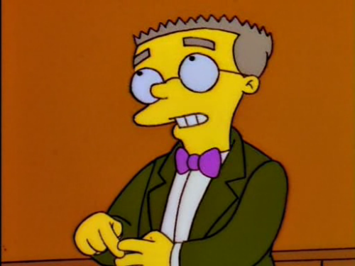 """Your new duties will include answering Mr. Burns' phone, preparing his tax return, moistening his eyeballs, assisting with his chewing and swallowing, lying to Congress, and some light typing."" – Mr. SmithersFrom: http://deadhomersociety.com/"