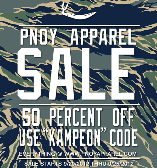 """PNOY Apparel 50% OFF SALE!! Just use """"Kampeon"""" to redeem your savings!! FYI, a new """"change"""" is coming. More info after the jump!"""