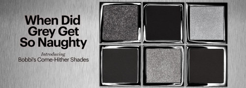ON B FOR BEL- Bobbi Brown's 50 Shades of Grey Eyeshadow!