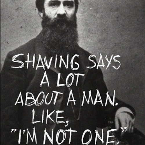 Shaving does say a lot. Keep the beard! #beardcountry #beardlife #beardlove (Taken with Instagram)