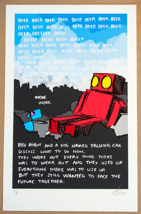 explodingdog:  Red Robot and a Dog Named Talking Car New limited edition print available in my store Building a World.
