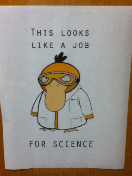 scinerds:  tell em' psyduck  More like SCIDUCK