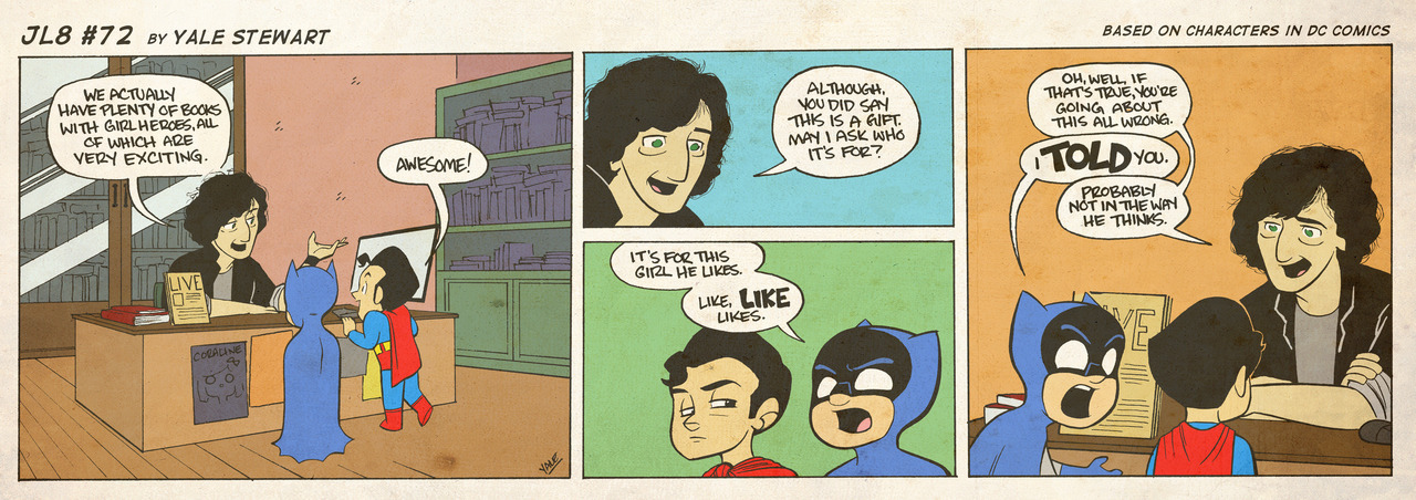 jl8comic:   JL8 #72 by Yale Stewart Based on characters in DC Comics. Creative content © Yale Stewart. Like the Facebook page here! Archive