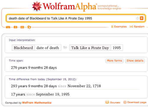 The firrrst Talk Like a Pirate Day happened almost 277 yearrs afterrr Blackbearrrd's death.