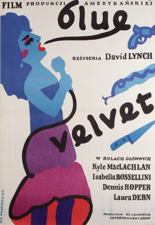 that-ghost-aint-holy:  Blue Velvet - Polish Movie Poster
