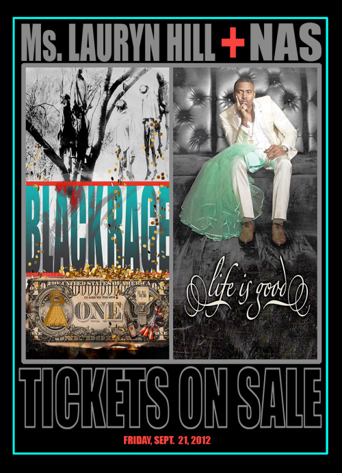 "MS. LAURYN HILL and NAS Life Is Good/Black Rage Tour! Tickets Go On Sale this Friday, September 21st Pre-sale in Select Markets to Begin this Thursday, September 20th   Hip-Hop and music superpowers Nas and Ms. Lauryn Hill announce the Life Is Good/Black Rage tour, dates this fall. Both musicians, who are responsible for influencing a generation of music lovers, will share the stage for an experience that fans have long been waiting for. Tickets can be purchased beginning this Friday, with a pre-sale in select markets beginning Thursday. The tour takes its name from Nas's groundbreaking #1 album, Life Is Good and ""Black Rage,"" a new song by Ms. Lauryn Hill about the derivative effects of racial inequity and abuse. The track, which will be released this fall, is described by Ms. Hill as a juxtaposition to the statement ""life is good,"" which she believes can only be so when these long standing issues are addressed and resolved. ""I use the performance platform as an opportunity to express the energy of that moment, and the intention behind it,"" said Ms. Hill. ""I've been a long standing rebel against the stale, over commoditization. As artists we have opportunity to help the public evolve, raise consciousness and awareness, teach, heal, enlighten and inspire in ways the democratic process may not be able to touch. So we keep it moving."" ""This is history,"" Nas said. ""Better late than never. Life is good!""  Dates for the 'Life Is Good/Black Rage Tour: •   October 29, Palladium Ballroom, Dallas, TX                            •   October 31, Bayou Music Center, Houston, TX                        •   November 2, Tabernacle, Atlanta, GA                           •   November 4, DAR Constitution Hall, Washington, DC                •   November 7, Electric Factory, Philadelphia, PA •   November 11, House of Blues, Boston, MA •   November 14, Congress Theatre, Chicago, IL •   November 16, Fillmore Auditorium, Denver, CO                          •   November 17, Salt Air, Magna, UT •   November 19, Fox Theater, Oakland, CA"