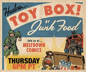 Join us live from Meltdown Comics on Thursday, 9/20, as Hasbro and Junk Food launch TOYBOX Game Night! The largest Nerf Battle in history!   A My Little Pony hair coloring contest!  An Operation cut-out game! (bzzt!)  An edible (!) Candy Land station from Frosted Cupcakery! What more could you want?? Tune in and join the chat live starting at 9 PM ET / 6 PT at http://stickam.com/meltdowncomics!