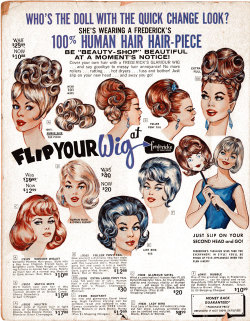 mysterygirlvintage:  Flip Your Wig • Frederick's Of Hollywood catalog, volume 19 issue 86; 1965