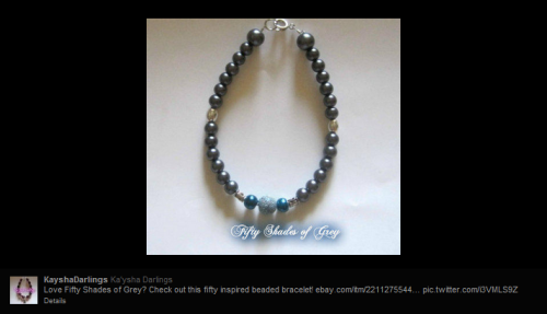 Fifty Shades of Grey Bracelett by KayshaDarlings. All her items are on her twitter https://twitter.com/KayshaDarlings which then has a following link to the ebay where you can go auction on them! Gooo now hurry!