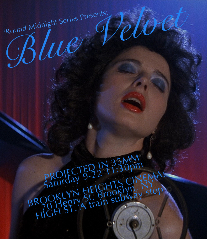 BLUE VELVET this Sat @ BROOKLYN HEIGHTS CINEMA