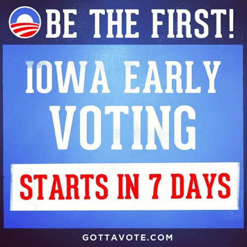 Only a week out until Iowa votes. Make sure everyone you know in Iowa is ready to be the first to vote for President Obama.