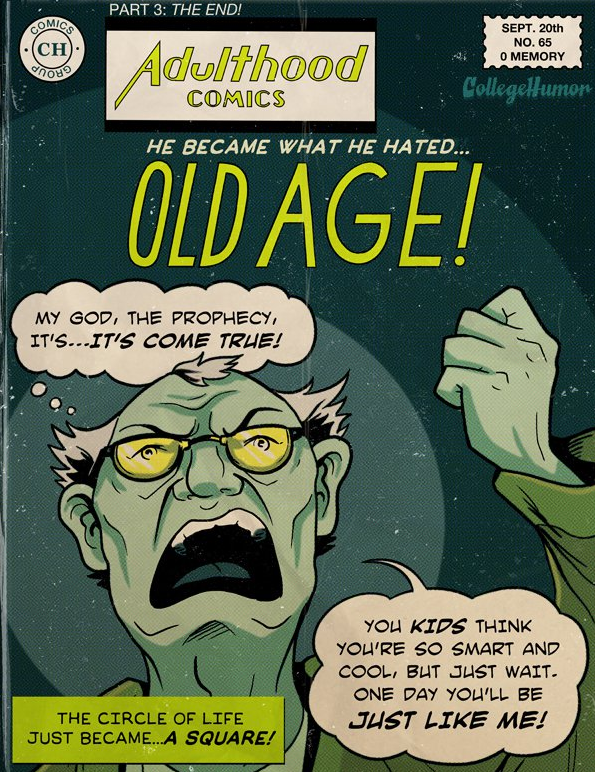collegehumor:  Your Life's Supervillains [Click to continue reading]  Ya, you young whippersnappers!
