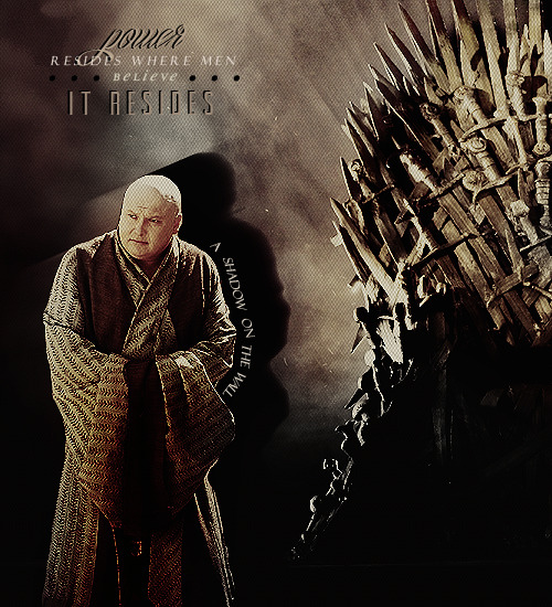 30 DAYS OF ASOIAFDay 30: Best Player At The Game of Thrones→ Varys