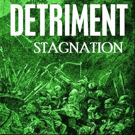 Detriment - Stagnation [EP] (2012)