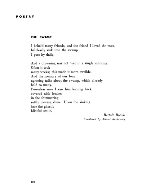 poetrysince1912:  —Bertolt Brecht, Poetry, December 1947Poems by Bertolt Brecht, William Blake, Walt Whitman, Lewis Carroll, W.B. Yeats, Anne Sexton, and more are set to music this weekend by The Crooked Mouth. Purveyors of original music with roots in vaudeville, The Crooked Mouth performs at the Poetry Foundation on Saturday at 7pm and Sunday at 3pm, free admission, details here.