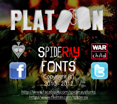 This font is classed as Donationware all proceeds will go directly to WAR CHILD, registered charity No.1071659, if you download this font please give whatever you can we suggest £1 directly @ http://www.warchild.org.uk/donate OR alternatively via their facebook app @ http://www.facebook.com/warchilduk/app_263836810325578 Also check their charity commission website @ http://bit.ly/UlGcS0http://www.facebook.com/warchildukhttp://www.twitter.com/warchilduk War Child International is a family of independent humanitarian organizations which work together to help children and young people affected by armed conflict, please donate after your download. http://www.dafont.com/platoon.font http://www.fontspace.com/windows-tips-club/platoon http://www.fonts2u.com/download/platoon.font-face http://spideray.deviantart.com/art/PLATOoN-font-328295538 http://www.abstractfonts.com/font/15649 http://www.ffonts.net/PLATOoN.font