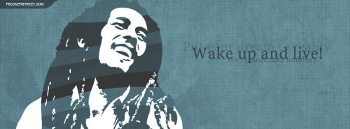 Bob Marley Wake Up And Live Quote Facebook Cover