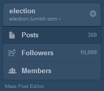The Election Tumblr hit a milestone this evening, reaching 10,000+ followers!   Your guest editors thank you, heartily, from the bottom of our (sometimes) bipartisan hearts.  :-) — inothernews