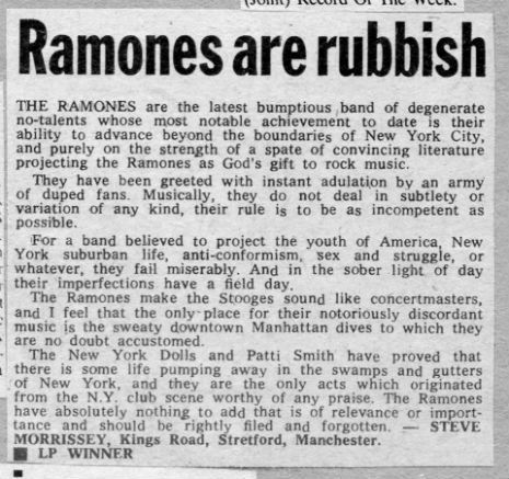 (via Dangerous Minds | 'Ramones are Rubbish': Morrissey's thoughts on the Ramones, 1976)