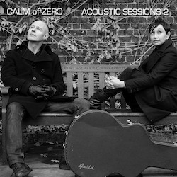 CALM of ZERO - Acoustic Sessions 2