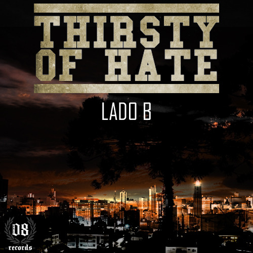 Thirsty Of Hate - Lado B [EP] (2012)