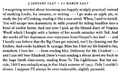 Sylvia Plath, on Virginia Woolf.