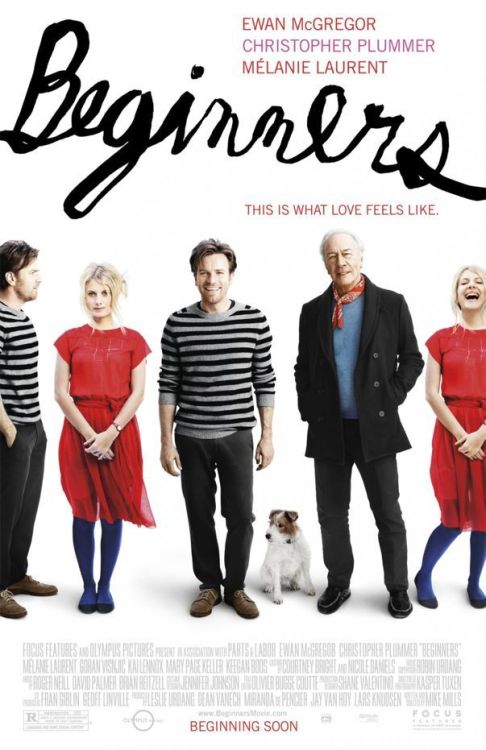 Beginners (2010)  A young man is rocked by two announcements from his elderly father: that he has terminal cancer, and that he has a young male lover.  heartwarming film. ewan mcgregor and christopher plummer, enough said.  On imdb