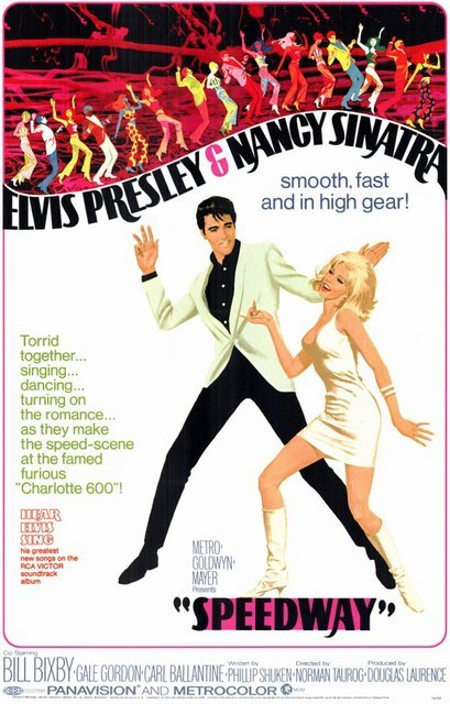 "Movie poster for the 1968 film ""Speedway"" starring Elvis Presley and Nancy Sinatra. Click the pic to watch a scene from the movie."