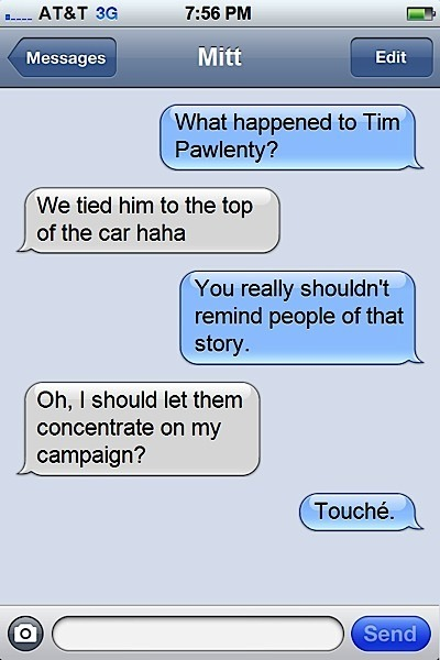 slacktory:  Our most popular piece today: Texts From Mitt Romney